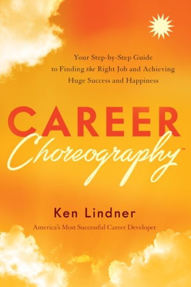 "The cover of the book ""Career Coreography"" by Ken Lindner"